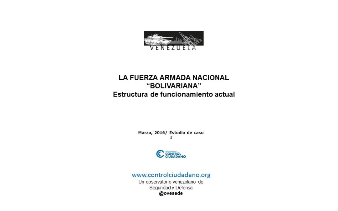 """La Fuerza Armada Nacional """"Bolivariana"""". Estructura de funcionamiento actual"""
